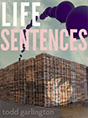 Todd Garlington - Life Sentences